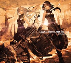 TVアニメ『Fairy gone フェアリーゴーン』OP&ED THEME SONG「KNOCK on the CORE/Ash-like Snow」